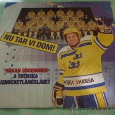 Discos de vinilo: HAKAN SÖDERGREN & HOCKEYLANSLAGET ( NU TAR VI DOM ) LOTTA ENGBERG (HÄR KOMMER GRABBARNA) 1989. Lote 28819680