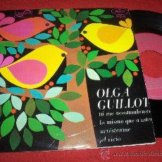 Discos de vinilo: OLGA GUILLOT TU ME ACOSTUMBRASTE / LO MISMO QUE A USTED ..+2 7