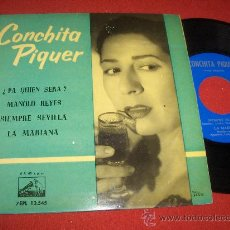 """Discos de vinilo: CONCHITA PIQUE SIEMPRE SEVILLA/LA MARINA/+2 7"""" EP 1961 LA VOZ DE SU AMO EDICION ESPAÑOLA. Lote 28845275"""