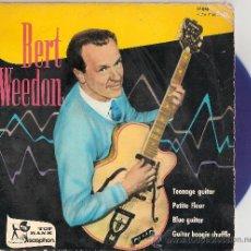 Discos de vinilo: BERT WEEDON - TEENAGE GUITAR + 3 (EP DE 4 CANCIONES) DISCOPHON 1960 - VINILO AZUL! - VG+/VG++. Lote 28847281