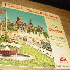 Discos de vinilo: JOSE GUARDIOLA. I FESTIVAL DE LA CANCION MEDITERRANEA. FUENTES DE MONTJUICH. EP. REGAL 1959. Lote 28850300