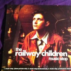 Discos de vinilo: THE RAILWAY CHILDREN, MUSIC STOP, MAXI SINGLE 12