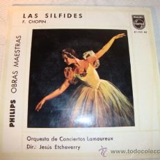 Discos de vinilo: DISCO SINGLE - LAS SILFIDES, DE F.CHOPIN, AÑO 1961.. Lote 28863606