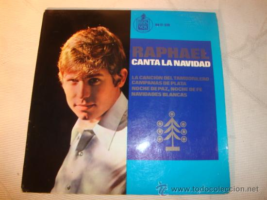 DISCO SINGLE - RAPHAEL CANTA LA NAVIDAD, AÑO 1965. (Música - Discos - Singles Vinilo - Solistas Españoles de los 50 y 60)