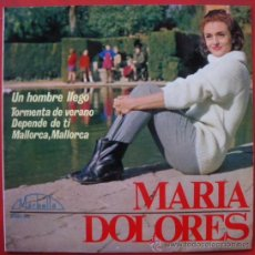 Discos de vinilo: MARIA DOLORES CHICA YE-YE ESPAÑOLA EP SPAIN 1965 MARBELLA 2021-XC - UN HOMBRE LLEGO. Lote 28913423
