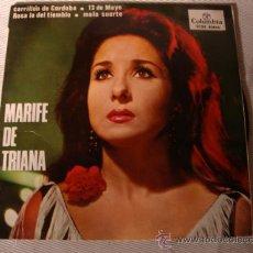 Discos de vinilo: DISCO SINGLE - MARIFE DE TRIANA, MALA SUERTE, 23 DE MAYO, ETC AÑO 1964. Lote 28871181