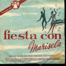 Discos de vinilo: MIRLA CASTELLANOS / MONTES DE OCA / VÍCTOR PEREZ - FIESTA CON MARISELA - EP - OBSEQUIO GC. Lote 28954715