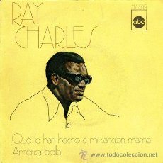 Discos de vinilo: RAY CHARLES ··· LOOK WHAT THEY'VE DONS MY SONG MAMA / AMERICA THE BEUTIFUL - (SINGLE 45 RPM). Lote 28898601
