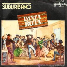 Discos de vinilo: SUBURBANO - DANZA ROTA - GUIMBARDA, 1982 (NUEVO, A ESTRENAR). Lote 28905257