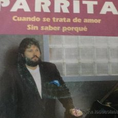 Discos de vinilo: PARRITA SINGLE. Lote 30342692