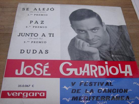 JOSE GUARDIOLA. V FESTIVAL DE LA CANCION MEDITERRANEA. SE ALEJO. EP. VERGARA 1963. VINILO IMPECABLE (Música - Discos de Vinilo - EPs - Otros Festivales de la Canción)