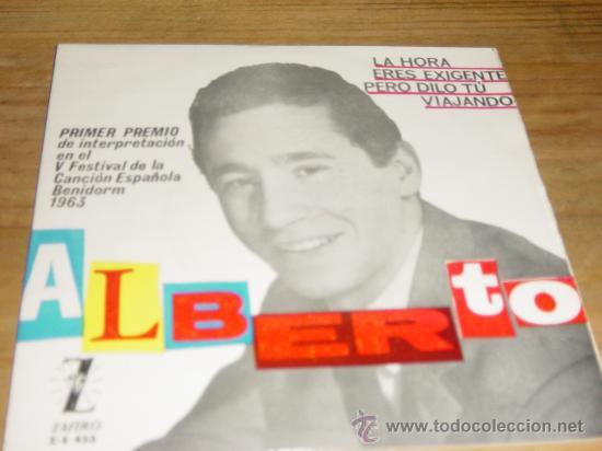 ALBERTO. LA HORA. EP. PRIMER PREMIO V FESTIVAL CANCION ESPAÑOLA BENIDORM 1963. ZAFIRO (Música - Discos de Vinilo - EPs - Otros Festivales de la Canción)