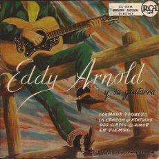Discos de vinilo: EP-EDDY ARNOLD-RCA 20103-EDIC. ESPAÑOLA. Lote 28926285