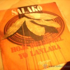 Discos de vinilo: SALAKO: HOJA DE LAUREL + YO LANARA (OLYMPO, 1974). Lote 28932333