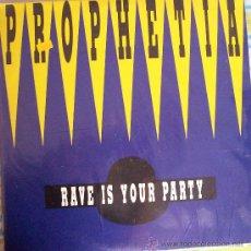 Discos de vinilo: MAXI PROPHETIA RAVE IS YOUR PARTY. Lote 28939342
