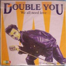 "Discos de vinilo: 12"" DOUBLE YOU WE ALL NEED LOVE. Lote 28939602"