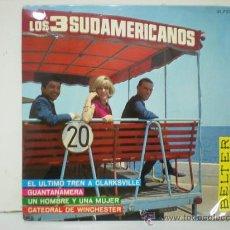 Discos de vinilo: LOS 3 SUDAMERICANOS. Lote 28942735