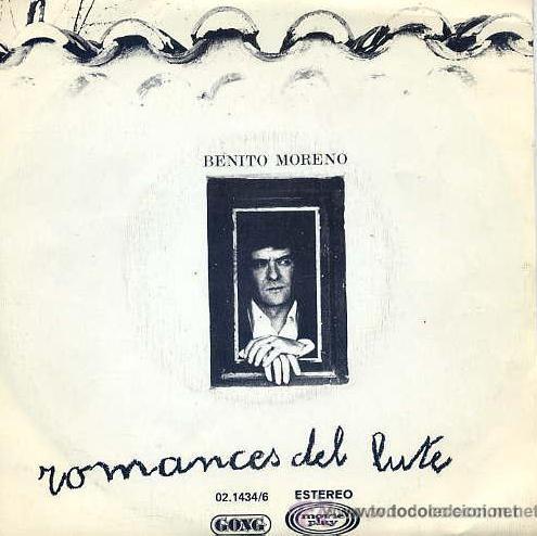 BENITO MORENO - ROMANCE DEL LUTE - 1976 (Música - Discos - Singles Vinilo - Flamenco, Canción española y Cuplé)