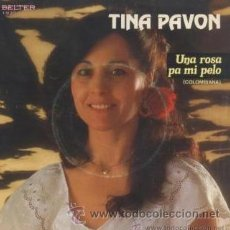 Discos de vinilo: TINA PAVÓN - UNA ROSA PA MI PELO - 1983. Lote 31750869