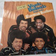 Discos de vinilo: SHERMAN BROTHERS - VIVELO BAILANDO - DEJALA BAILAR. Lote 29040242