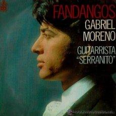 Discos de vinilo: GABRIEL MORENO - FANDANGOS - (GUITARRA: SERRANITO) - 1969. Lote 28969173