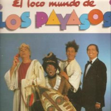 Discos de vinilo: 2 LP´S: EL LOCO MUNDO DE LOS PAYASOS + HABIA UNA VEZ UN CIRCO . Lote 28974990