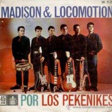 Discos de vinilo: LOS PEKENIKES - LOCOMOTION - HEY BABY MADISON + LOCOMOTION TWIST +1 - EP 1962. Lote 28987088