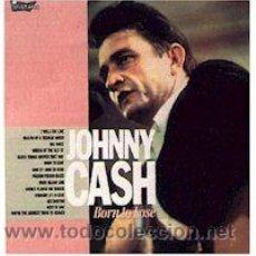 Discos de vinilo: JOHNNY CASH - BORN TO LOSE - INSTANT/CHARLIE RECORDS-. Lote 28989007