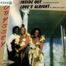 Discos de vinilo: ODYSSEY ··· INSIDE OUT / LOVE'S ALL RIGHT - (SINGLE 45 RPM). Lote 28993679