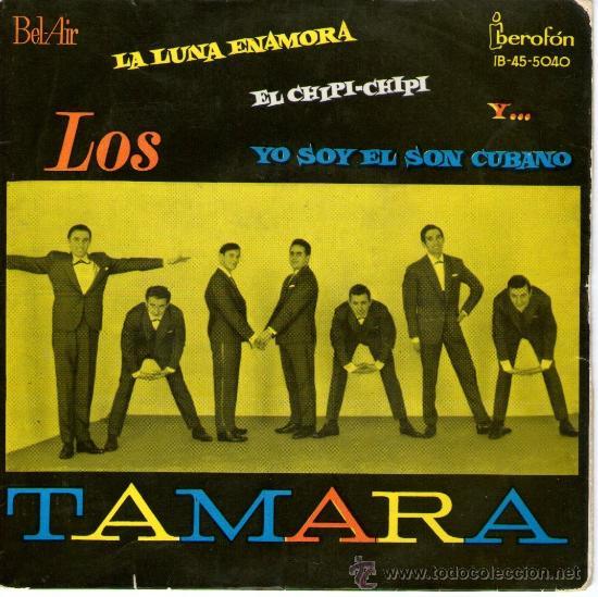 """LOS TAMARA - EP SINGLE VINILO 7"""" - EDITADO EN ESPAÑA - EL CHIPI CHIPI + 3 - AÑO 1962 (Música - Discos de Vinilo - EPs - Grupos Españoles 50 y 60)"""