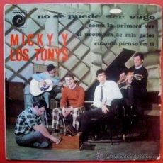 Discos de vinilo: MICKY Y LOS TONYS - EP 1967 SPANISH GARAGE - NOVOLA NV-125 - NO SE PUEDE SER VAGO . Lote 29003372