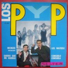 Discos de vinilo: LOS P Y P - EP SPAIN 1964 - BELTER 51335 ELVIS PRESLEY COVER - WITCHCRAFT. Lote 29091925