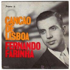 Discos de vinilo: FERNANDO FARINHA – CANÇAO DE LISBOA – EP PORTUGAL – PARLOPHONE LMEP 1071. Lote 29030524