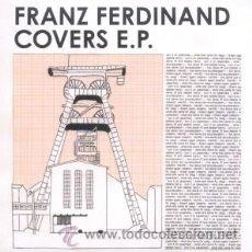 Discos de vinilo: MNLP FRANZ FERDINAND COVERS EP VINYL 5 TRACKS RSD 2010. Lote 101973946