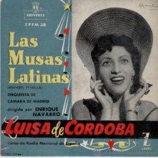 Discos de vinilo: LUISA DE CORDOBA - LAS MUSAS LATINAS - EP - AÑOS 50. Lote 29053349
