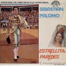 Discos de vinilo: ESTRELLITA PAREDES - SEBASTIAN PALOMO - VESTIDO DE GRANA Y ORO - LINARES TIENE UNA PLAZA - EP 1967. Lote 29053458