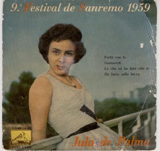 JULA DE PALMA - 9 FESTIVAL DE SANREMO 1959 - PARTIR CON TE - CONOSCERTI + 2 -- EP (Música - Discos de Vinilo - EPs - Canción Francesa e Italiana)