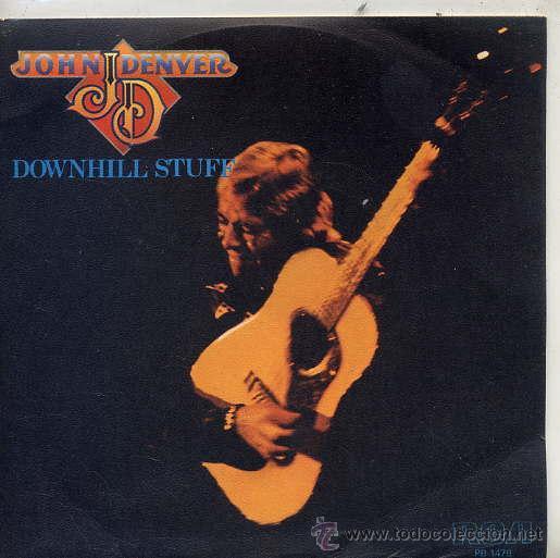 JOHN DENVER / DOWNHILL STUFF / LIFE IS SO GOOD (SINGLE PROMO 79) (Música - Discos - Singles Vinilo - Country y Folk)