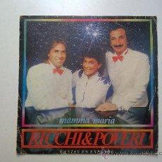 Discos de vinilo: RICCHI&POVERI MAMMA MARIA / MALENTENDIDO-SINGLE, CBS, 1983. Lote 29078778