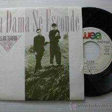 Discos de vinilo: LA DAMA SE ESCONDE - ES UN TEATRO - SINGLE WEA - PROMOCIONAL 1988 - MOVIDA. NUEVO A ESTRENAR. Lote 29090467
