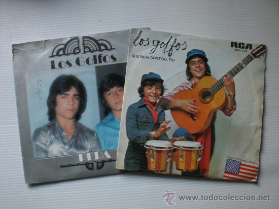 LOS GOLFOS - QUE PASA CONTIGO TIO-PEPA - LOTE 2 SINGLES RCA 1976-77 - EXCELENTE ESTADO (Música - Discos - Singles Vinilo - Flamenco, Canción española y Cuplé)