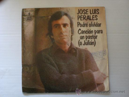 JOSE LUIS PERALES PODRE OLVIDAR - SINGLE HISPAVOX 1976 CON SELLO SGAE LIQUIDACION VER + INFORMACION (Música - Discos - Singles Vinilo - Cantautores Españoles)