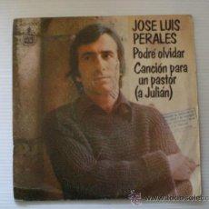 Discos de vinilo: JOSE LUIS PERALES PODRE OLVIDAR - SINGLE HISPAVOX 1976 CON SELLO SGAE LIQUIDACION VER + INFORMACION. Lote 29098230