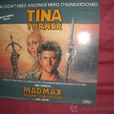 Discos de vinilo: MAD MAX - MAXI-SINGLE TINA TURNER / WE DON'T NEED ANOTHER HERO / VERSION INSTRUMENTAL. Lote 29120160
