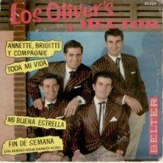 Discos de vinilo: LOS OLIVER'S Y HECTOR // ANNETTE, BRIGITTE Y COMPAGNIE +3 // EP 1962. Lote 29138785