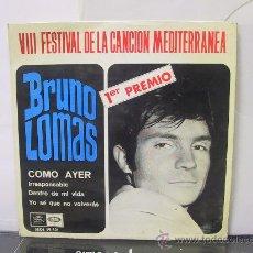 Discos de vinilo: BRUNO LOMAS - COMO AYER / IRRESPONSABLE / DENTRO DE MI VIDA + 1 - EMI 1966. Lote 29768922