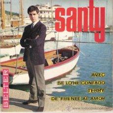 Discos de vinilo: SANTY - AVEC + 3 (EP DE 4 CANCIONES) BELTER 1965 - VG++/VG++. Lote 29146346
