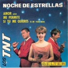 Discos de vinilo: LOS T.N.T. - NOCHE DE ESTRELLAS + 3 (EP DE 4 CANCIONES) BELTER 1965 - EX/VG++. Lote 29146435