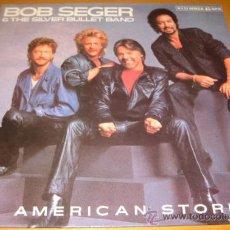 Discos de vinilo: BOB SEGER THE SILVER BULLET BAND - AMERICAN STORM - MX - CAPITOL 1986 MUY BUSCADO - MINT. Lote 29163384
