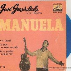 Discos de vinilo: JOSE GUARDIOLA - MANUELA + 3 (EP DE 4 CANCIONES) EMI 1960 - VINILO AZUL! - VG++/VG++. Lote 29164032